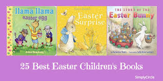 the story of the easter bunny 25 best easter children s books simplycircle