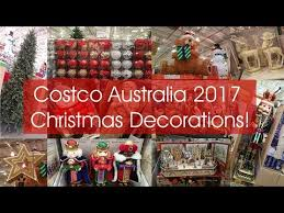 Christmas Decorations Wholesale Australia costco australia christmas decorations tour 2017 youtube