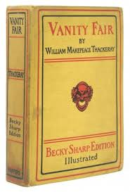 Vanity Fair William Thackeray William Makepeace Thackeray