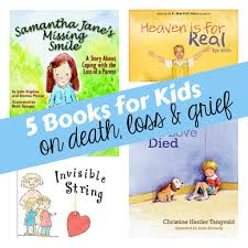 books for children on death loss and grief