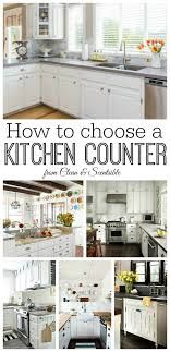 how to choose cabinets and countertops how to choose a kitchen countertop clean and scentsible
