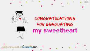 congratulations message for graduation to sweetheart