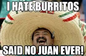 Burrito Meme - mexican burrito memes memes pics 2018