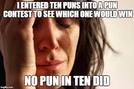 Meme Pun - first world problems meme imgflip
