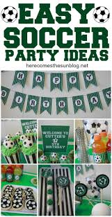 soccer party ideas soccer birthday party ideas soccer party create and easy