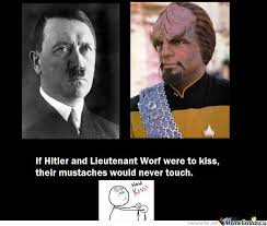 Worf Memes - if hitler and worf were to kiss by neroon meme center