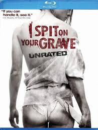 I Spit on Your Grave streaming