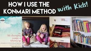 how to use the konmari method with kids youtube