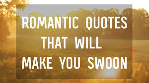 You Can T Make Someone Love You Quotes by 7 Romantic Quotes That Will Make You Swoon Youtube
