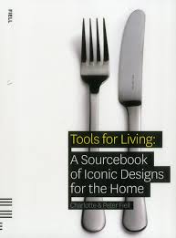 tools for living a sourcebook of iconic designs for the home