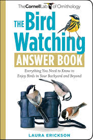 the bird watching answer book everything you need to know to