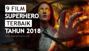 film marvel akan datang 9 film superhero terbaik 2018 jagongbakarrr sinopsis film tv