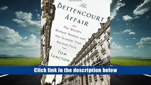 free pdf donwload the bettencourt affair the world s richest
