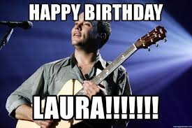 Dave Matthews Band Meme - happy birthday laura dave matthews band meme generator