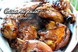 cuisiner des cuisse de poulet cuisses de poulet au barbecue petits plats entre amis