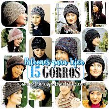 modelos modernos para gorras tejidas con julio 2016 crochet y dos agujas patrones de tejido