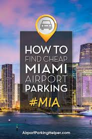 Miami Airport Terminal Map Miami Airport Parking How To Get Best Rates On Mia Long Term Parking