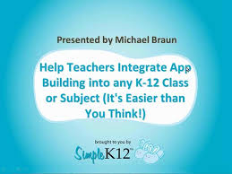 app building class help teachers integrate app building into any k 12 class or