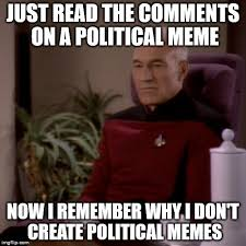 Create Internet Meme - just read the comments on a political meme now i remember why i don