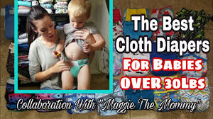 Cloth Diaper Starter Kit The 20 Best Diapers For Babies Over 30lbs Collaboration With