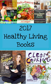 healthy cookbooks to add to your book shelf with our best