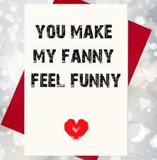 rude valentines cards you make my feel rude cheeky card co uk