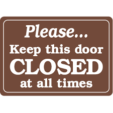 signs and decor interior decor security signs keep this door closed at