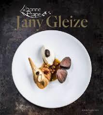recette de cuisine de chef étoilé sortie du livre de recettes du chef étoilé jany gleize la bonne
