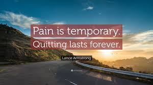 Temp Wallpaper by Lance Armstrong Quote U201cpain Is Temporary Quitting Lasts Forever