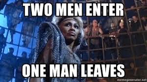 Meme Generator Two Pictures - two men enter one man leaves tina turner thunderdome meme generator