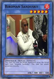 Sandusky Meme - birdman sandusky put some respeck on my name know your meme
