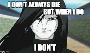 Immortal Meme - immortal orochimaru imgflip