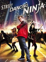 film ninja dancing street dancing ninja streaming films en streaming vf action film