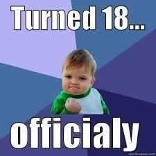 18th Birthday Memes - 18th birthday quickmeme