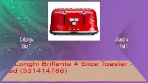 Kitchenaid 4 Slice Toaster Red Delonghi Brillante 4 Slice Toaster Red 331414788 Youtube