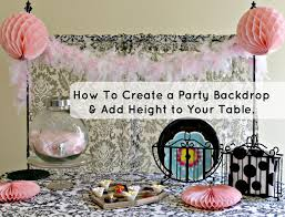 How To Make A Backdrop How To Add Height To Your Event Table Youtube