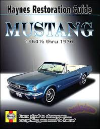 1967 mustang restoration guide best 25 mustang restoration ideas on cars