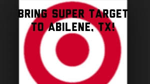 target black friday petition petition target corportation build a super target in abilene