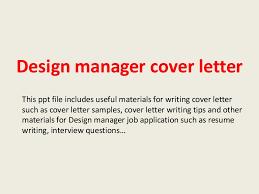cover letter for design designmanagercoverletter 140305105543 phpapp01 thumbnail 4 jpg cb 1394016967