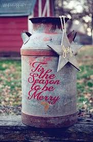 Old Milk Can Decorating Ideas 113 Best Holiday Decorating Images On Pinterest Christmas Ideas