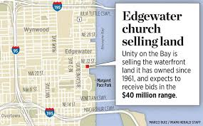 Wynwood Miami Map by Edgewater Church Plans To Sell Two Acre Waterfront Lot Miami Herald