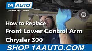 how to replace install front lower control arm 06 chrysler 300