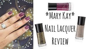 mary kay review limited edition nail lacquer alicia olsen youtube