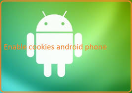 how to enable cookies on android phone enable cookies chrome app android phone chrome is the fast