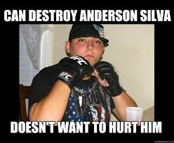 Anderson Silva Meme - can destroy anderson silva doesn t want to hurt him tapout kid