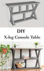 Entryway Tables And Consoles Diy Rustic X Leg Console Table With Plans Entryway Tables