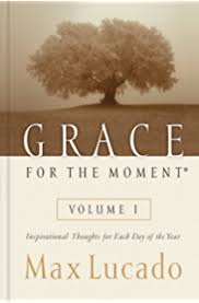 grace for the moment volume ii more inspirational thoughts for