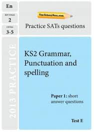 ks2 english sats the spelling punctuation and grammar test