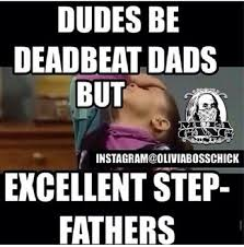 Single Father Meme - best 25 deadbeat dad meme ideas on pinterest deadbeat deadbeat