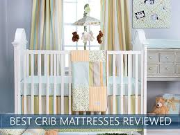 Top Crib Mattress The 6 Best Baby Crib Mattresses Updated Review Guide For 2017